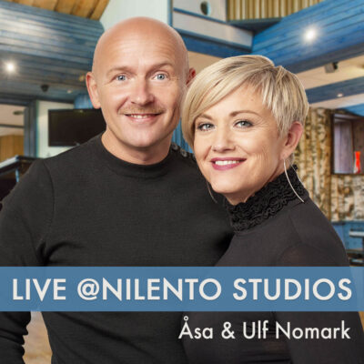 Live @Nilento Studios med Åsa och Ulf Nomark - streamad konsert